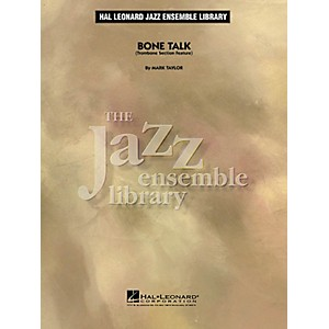 Hal Leonard Bone Talk Trombone Section Feature Jazz Band Level 4 Composed... by Hal Leonard