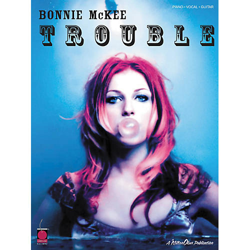 Hal Leonard Bonnie McKee - Trouble Piano, Vocal, Guitar Songbook-thumbnail