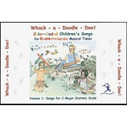 Boomwhackers Boomwhackers Tubes Whack-a-Doodle-Doo! Songbook