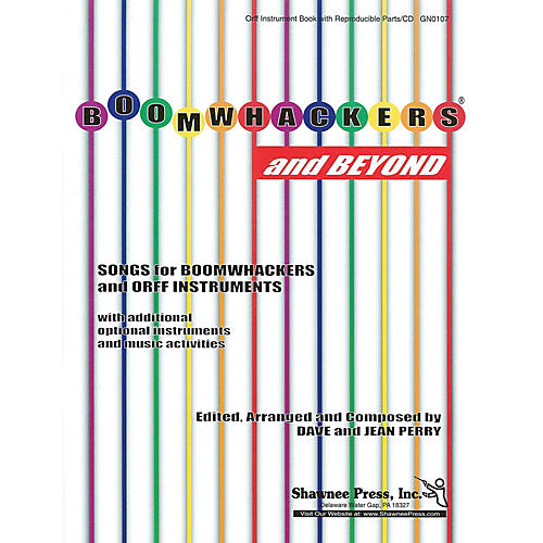 Shawnee Press Boomwhackers® and Beyond! ORFF COLLECTION W/ UNISON VOCA Composed by Dave Perry