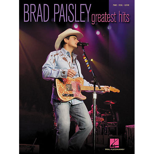 Hal Leonard Brad Paisley - Greatest Hits Piano, Vocal, Guitar Songbook