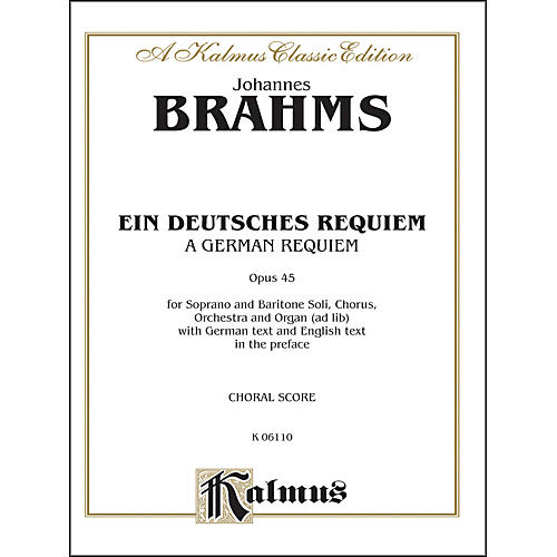 Alfred Brahms German Requiem (Ein Deutsches Requiem) Op. 45 SATB with S. Bar Soli