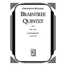 Lauren Keiser Music Publishing Braintree Quintet (Woodwind Quintet) LKM Music Series by Gwyneth Walker