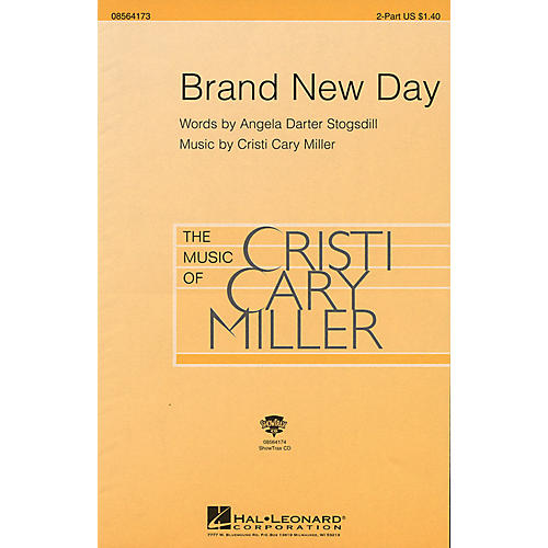 Hal Leonard Brand New Day 2-Part composed by Cristi Cary Miller