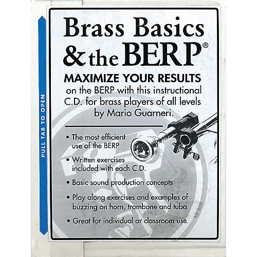 Berp Brass Basics and The B.E.R.P.