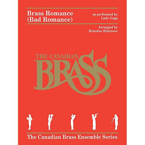 Canadian Brass Brass Romance (Brass Quintet) Brass Ensemble Series by Canadian Brass Arranged by Brandon Ridenour