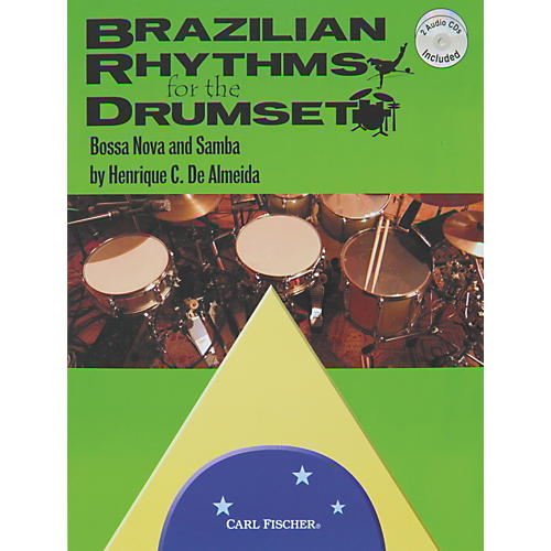 Carl Fischer Brazilian Rhythms for the Drumset (Book and 2 CDs)