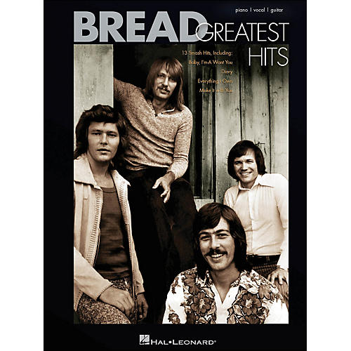 Hal Leonard Bread Greatest Hits arranged for piano, vocal, and guitar (P/V/G)