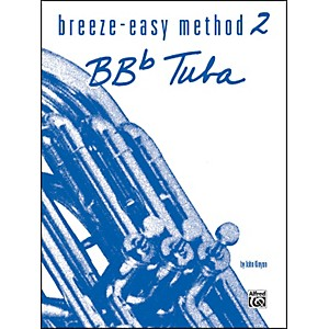 Alfred Breeze-Easy Method for BB-Flat Tuba Book II by Alfred