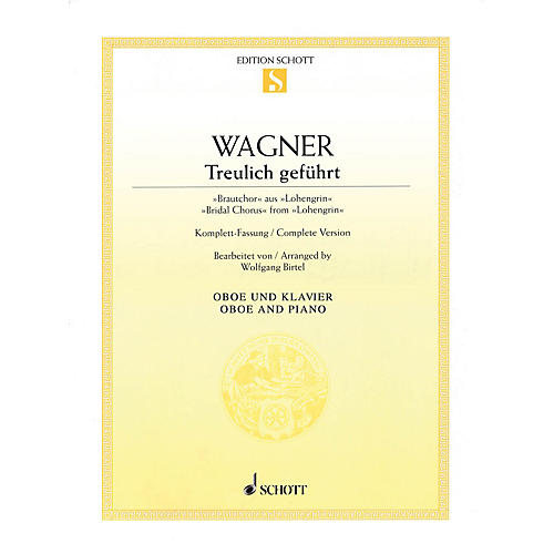 Schott Bridal Chorus from Lohengrin (Oboe with Piano Accompaniment) Woodwind Solo Series