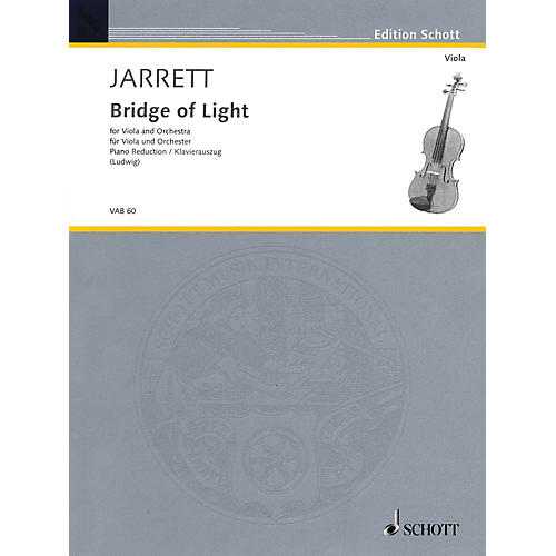 Schott Bridge of Light (for Viola and Piano Reduction) Schott Series