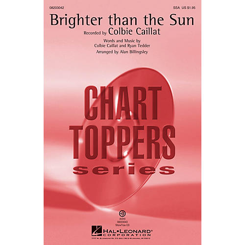 Hal Leonard Brighter Than the Sun SSA by Colbie Caillat arranged by Alan Billingsley