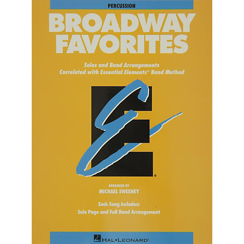 Hal Leonard Broadway Favorites Percussion Essential Elements Band-thumbnail
