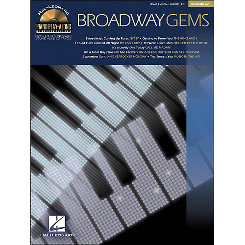 Hal Leonard Broadway Gems Piano Play- Along Volume 67 Book/CD arranged for piano, vocal, and guitar (P/V/G)