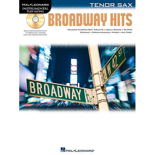Hal Leonard Broadway Hits For Tenor Sax - Instrumental Play-Along Book/CD