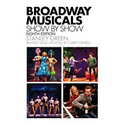 Hal Leonard Broadway Musicals Show By Show Eighth Edition