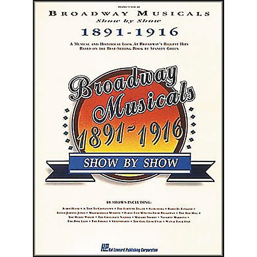 Hal Leonard Broadway Musicals Show by Show 1891-1916 Book-thumbnail