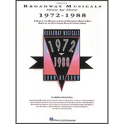 Hal Leonard Broadway Musicals Show by Show 1972-1988 Book