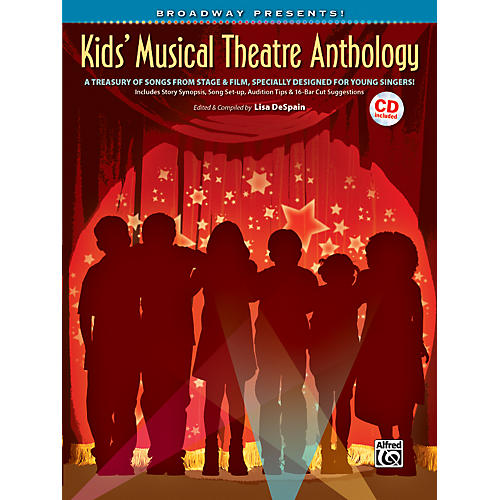 Alfred Broadway Presents! Kids' Musical Theatre Anthology Book & CD