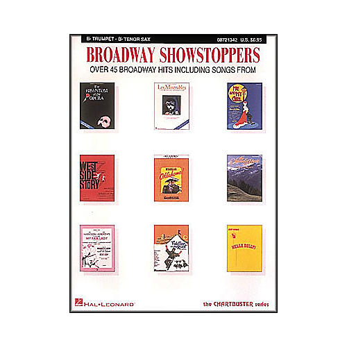 Hal Leonard Broadway Showstoppers for B Flat Trumpet And B Flat Tenor Sax