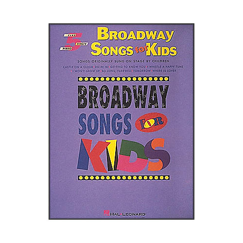 Hal Leonard Broadway Songs for Kids for Five Finger Piano-thumbnail