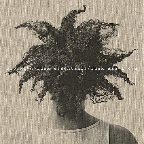 Alliance Brooklyn Funk Essentials - Funk Ain't Ova