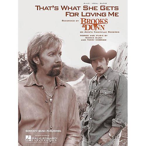 Hal Leonard Brooks and Dunn: That's What She Gets for Loving Me (Sheet Music)-thumbnail