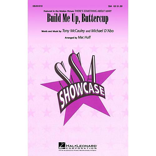 Hal Leonard Build Me Up, Buttercup SSA arranged by Mac Huff