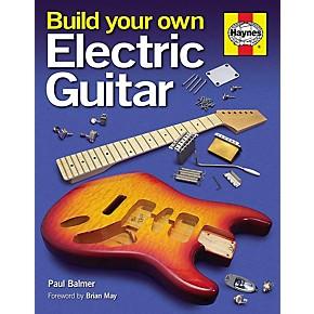 hal leonard build your own electric guitar book hard cover guitar center. Black Bedroom Furniture Sets. Home Design Ideas
