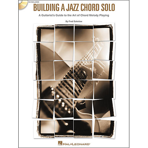 Hal Leonard Building a Jazz Chord Solo - A Guitarist's Guide to the Art of Chord Melody Playing (Book/CD)-thumbnail