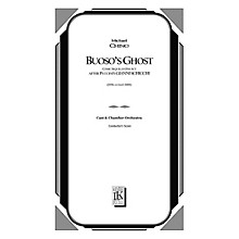 Lauren Keiser Music Publishing Buoso's Ghost (Comic Sequel in One Act After Puccini's Gianni Schicchi) Full Score by Michael Ching