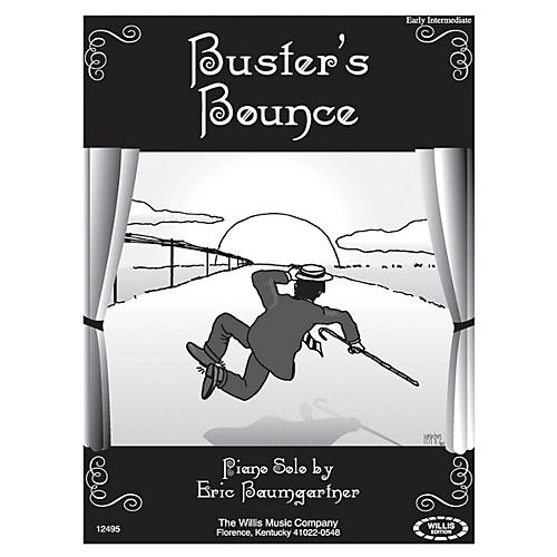 Willis Music Buster's Bounce (Early Inter Level) Willis Series by Eric Baumgartner