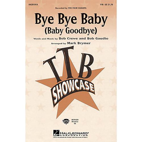 Hal Leonard Bye Bye Baby (Baby Goodbye) TBB by The Four Seasons