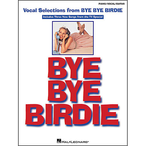 Hal Leonard Bye Bye Birdie Vocal Selections arranged for piano, vocal, and guitar (P/V/G)-thumbnail