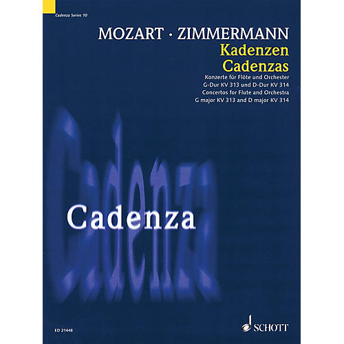 Schott Cadenzas - Concertos for Flute and Orchestra, G Major KV313 and D Major KV314 Woodwind Series Softcover