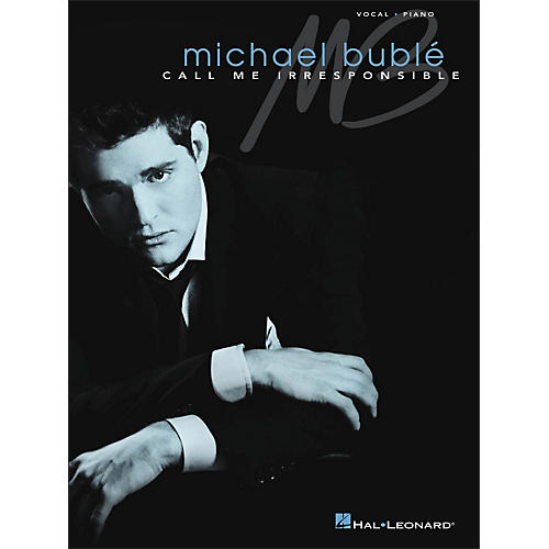 Hal Leonard Call Me Irresponsible - Michael Buble Vocal / Piano