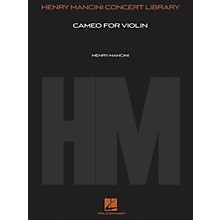Hal Leonard Cameo for Violin (Score and Parts) Henry Mancini Concert Library Series Composed by Henry Mancini