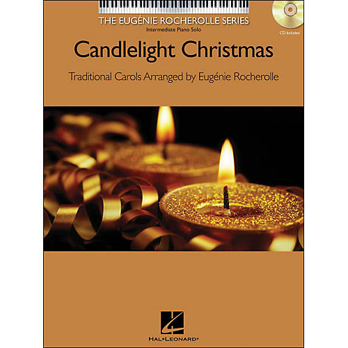 Hal Leonard Candlelight Christmas - The Eugenie Rocherolle Series Book/CD arranged for piano solo