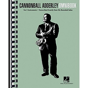 Hal Leonard Cannonball Adderley - Omnibook for C Instruments by Hal Leonard