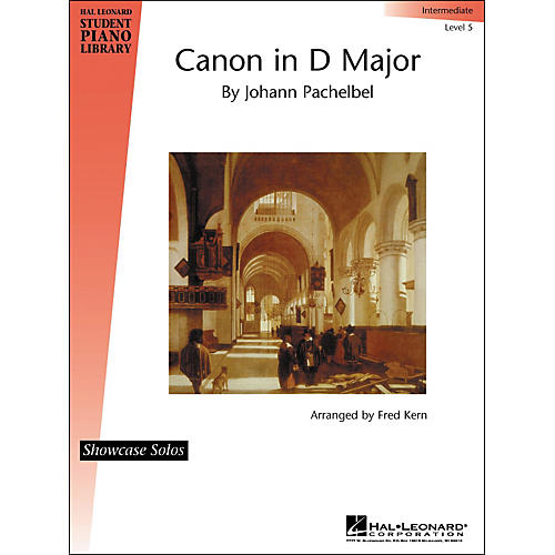 Hal Leonard Canon In D Major By Johann Pachelbel Showcase Solo Intermediate Level 5 Hal Leonard Student Piano Library by Fred Kern-thumbnail