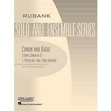 Rubank Publications Canon and Gigue (Flute Quartet - Grade 5) Rubank Solo/Ensemble Sheet Series Composed by Johann Pachelbel
