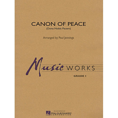 Hal Leonard Canon of Peace (Dona Nobis Pacem) Concert Band Level 1 Arranged by Paul Jennings