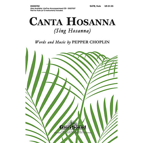 Shawnee Press Canta Hosanna SATB composed by Pepper Choplin