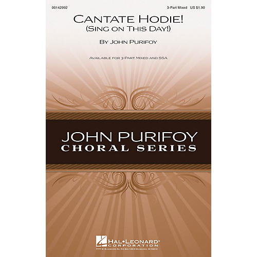 Hal Leonard Cantate Hodie! (Sing on This Day!) 3-Part Mixed composed by John Purifoy