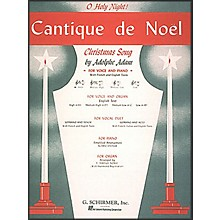 G. Schirmer Cantique De Noel (O Holy Night) In E Flat High Voice By Adam / Deis