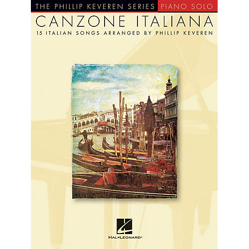 Hal Leonard Canzone Italiana - 15 Italian Songs Arranged By Phillip Keveren for Piano Solo-thumbnail