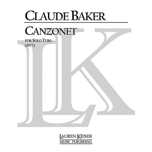 Lauren Keiser Music Publishing Canzonet (Tuba Solo) LKM Music Series Composed by Claude Baker