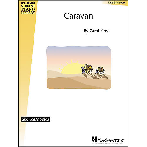 Hal Leonard Caravan Late Elementary Hal Leonard Student Piano Library by Carol Close