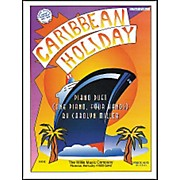 Willis Music Caribbean Holiday Early Intermediate Piano Duet 1 Piano, 4 Hands by Carolyn Miller