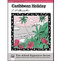 Alfred Caribbean Holiday  Thumbnail